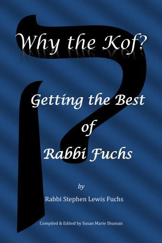 Rabbi Stephen Fuchs/Susan Marie Shuman